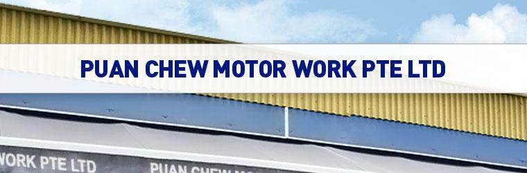 Puan Chew Motor Work Pte Ltd