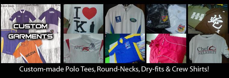 Custom-made Polo Tees, Round-Necks, Dry-fits & Crew Shirts