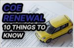 10 things you should know about renewing your COE