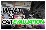 Want to buy a used car in Singapore? Do a proper vehicle evaluation first!