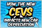How the new CEVS impacts new car depreciation