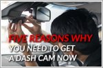 Five reasons why you need to get a dash cam now