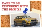 Dare to be different with the first-ever BMW X2