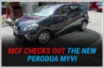 MCF checks out the new Perodua Myvi