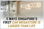 Bigger and better: 5 ways Singapore's first car megastore is larger than life