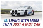 M: Living with more than just a fast car