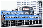 Transport Minister sees a need to step up train maintenance