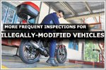 Vehicles with illegal modifications to undergo more frequent inspections