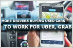 More drivers buying used cars to work for Uber and Grab