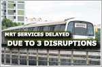 Three disruptions caused delays in East-West and North-South lines yesterday