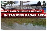 Heavy rain causes flash floods in Tanjong Pagar area on Monday morning