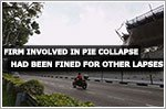 Firm involved in PIE structure collapse had been fined for other lapses