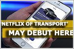 'Netflix of transport' may debut here
