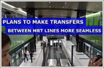 Plans to make transfers between MRT lines more seamless