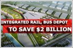 '$2b in cost savings' with integrated rail, bus depot