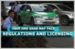 Private-hire car services Uber and Grab may face regulations and licensing