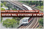 Early closures, late openings of seven MRT stations along NSL in May