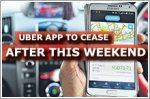 Uber app to cease after this weekend