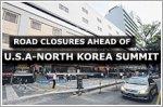 Road closures in Tanglin area for historic U.S.A-North Korea summit