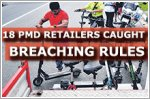 18 retailers caught breaching rules on PMDs and powered bicycles