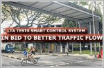 LTA tests smart control system in bid for better traffic flow