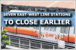 Seven East-West Line stations to close earlier in October