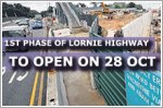 First phase of Lornie Highway opens on 28 October