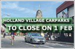 Holland Village carparks to close on 1 February