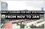 Early closures for MRT stations on EWL and NSL from 30 Nov to 12 Jan