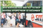 Bus services 925 and 927 to skip several stops from 16 December