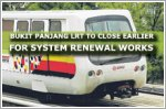 Bukit Panjang LRT to close earlier from January for system renewal works