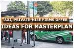 Taxi, private-hire car firms offer ideas for masterplan