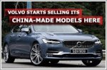 Volvo starts selling its China-made models here