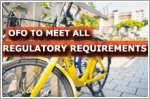 ofo to meet all regulatory requirements or face licence suspension
