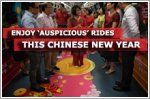 Enjoy 'auspicious' rides this Chinese New Year