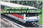 MRT network hits new reliability standard