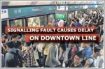 Signalling fault causes delay on Downtown Line