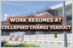 Work resumes at collapsed Changi viaduct
