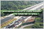 Northbound stretch of Lornie Highway to open on 19 April