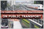 LTA campaign promotes graciousness on public transport