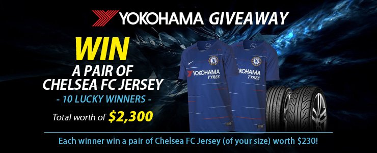 hot sale online 1047e 86224 Yokohama Giveaway - Win a pair of Chelsea FC jerseys (worth ...