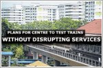 Plan for centre to test trains without disrupting services
