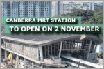 Canberra station on North-South Line opening on 2 November