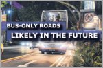 Bus-only roads likely in the future