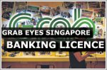 Grab eyes Singapore banking licence