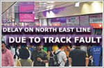 MRT delay on North East Line due to track fault