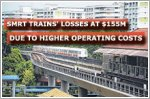 SMRT Trains' losses soar to $155m on higher operating costs