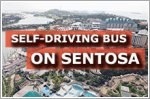 Self-driving shuttle bus service on Sentosa from next week