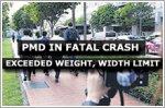 PMD in fatal crash exceeded weight, width limit: LTA