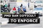 PMD ban may be hard to enforce